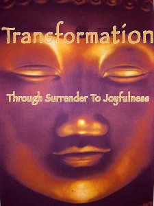 Transformation Through Surrender To Joyfullness
